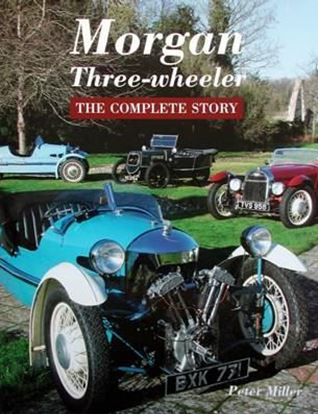 Immagine di MORGAN THREE-WHEELER THE COMPLETE STORY