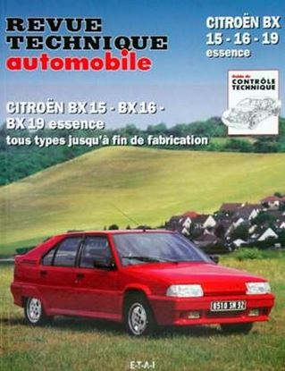 "Picture of CITROEN BX 15-16-19 ESSENCE SERIE ""REVUE TECHNIQUE AUTOMOBILE"" N. 702.3"