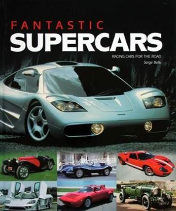Immagine di FANTASTIC SUPERCARS RACING CARS FOR THE ROAD