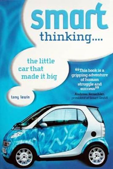 Picture of SMART THINKING… THE LITTLE CAR THAT MADE IT BIG