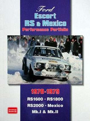 Immagine di FORD ESCORT RS & MEXICO 1970-1979 PERFORMANCE PORTFOLIO