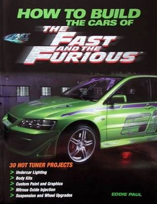 Picture of HOW TO BUILD THE CARS OF THE FAST AND THE FURIOUS