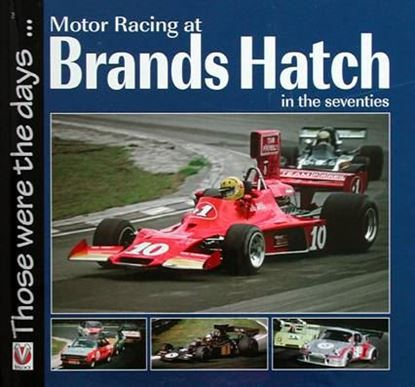 Immagine di MOTOR RACING AT BRANDS HATCH IN THE SEVENTIES THOSE WERE THE DAYS