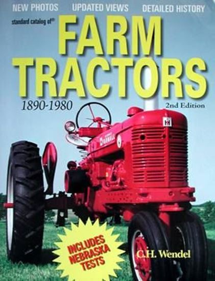 Immagine di STANDARD CATALOG OF FARM TRACTORS 1890 TO 1980