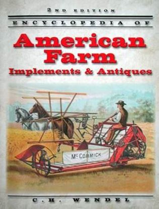 Immagine di ENCYCLOPEDIA OF AMERICAN FARM IMPLEMENTS & ANTIQUES