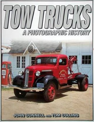 Immagine di TOW TRUCKS A PHOTOGRAPHIC HISTORY