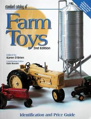Picture of STANDARD CATALOG OF FARM TOYS - Identification and Price Guide