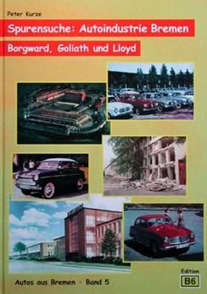 Picture of SPURENSUCHE: AUTOINDUSTRIE BREMEN BORGWARD GOLIATH UND LLOYD