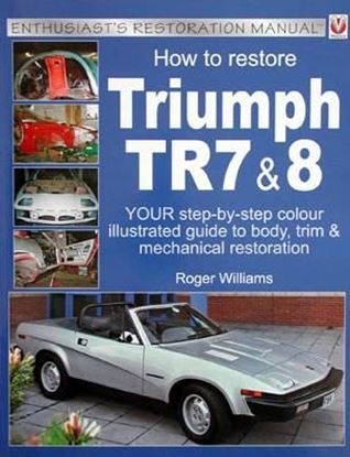 Picture of HOW TO RESTORE TRIUMPH TR7 & 8