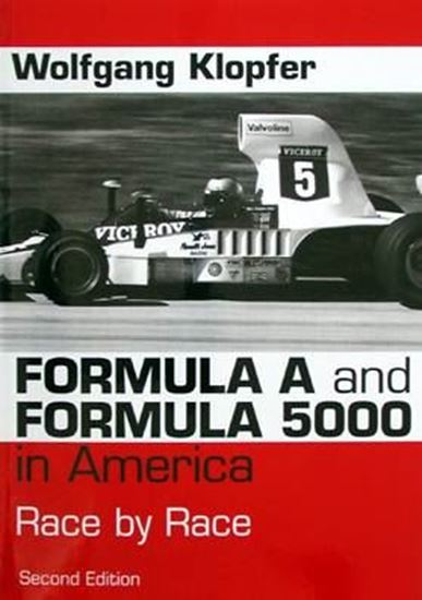 Picture of FORMULA A AND FORMULA 5000 IN AMERICA RACE BY RACE