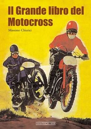 Picture of IL GRANDE LIBRO DEL MOTOCROSS