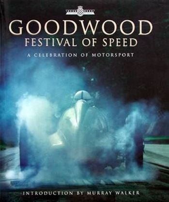 Picture of GOODWOOD FESTIVAL OF SPEED: A CELEBRATION OF MOTORSPORT