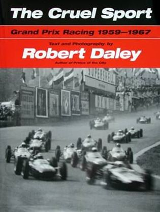 Immagine di THE CRUEL SPORT GRAND PRIX RACING 1959-1967