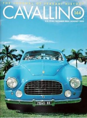 Immagine di CAVALLINO THE JOURNAL OF FERRARI HISTORY N° 144 – DECEMBER/JANUARY 2005