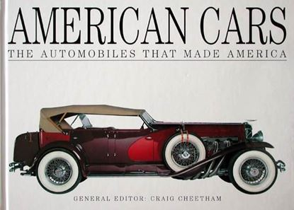 Immagine di AMERICAN CARS THE AUTOMOBILES THAT MADE AMERICA