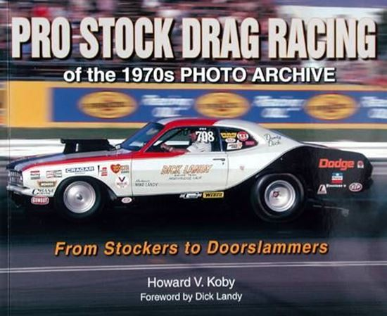 Picture of PRO STOCK DRAG RACING OF THE 1970s PHOTO ARCHIVE