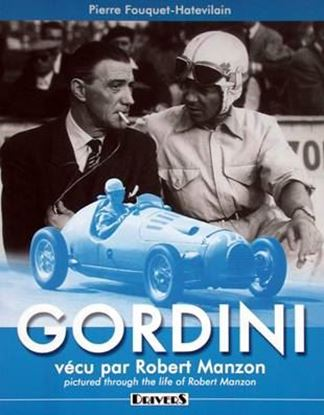 Picture of GORDINI VECU PAR ROBERT MANZON (Through the Life of Robert Manzon)