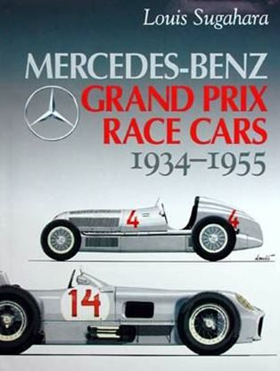 Immagine di MERCEDES-BENZ GRAND PRIX RACE CARS 1934-1955