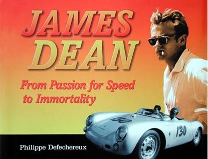 Picture of JAMES DEAN: FROM PASSION FOR SPEED TO IMMORTALITY
