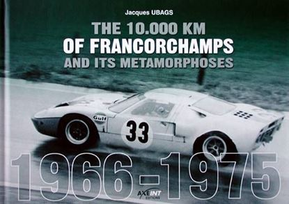 Picture of THE 10000 KM OF FRANCORCHAMPS AND ITS METAMORPHOSES 1966-1975