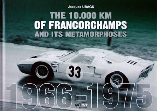 Immagine di THE 10000 KM OF FRANCORCHAMPS AND ITS METAMORPHOSES 1966-1975