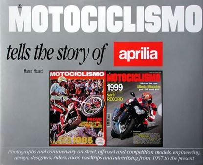 Picture of MOTOCICLISMO TELLS THE STORY OF APRILIA