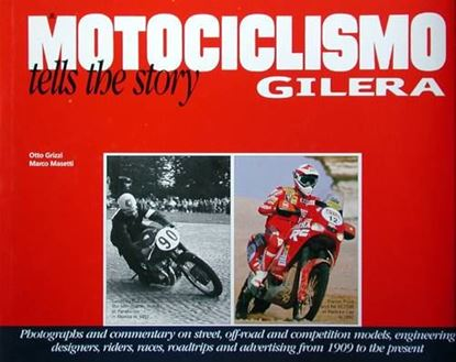 Immagine di MOTOCICLISMO TELLS THE STORY OF GILERA