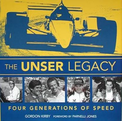 Immagine di THE UNSER LEGACY FOUR GENERATIONS OF SPEED