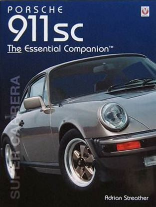 Immagine di PORSCHE 911SC THE ESSENTIAL COMPANION SUPER CARRERA - Ristampa 2016