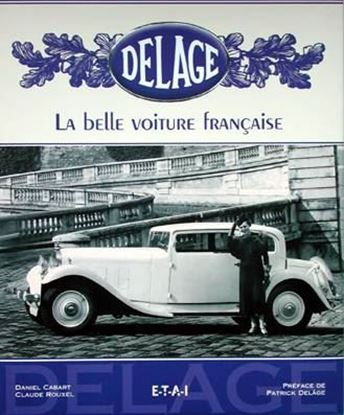 Picture of DELAGE LA BELLE VOITURE FRANCAISE