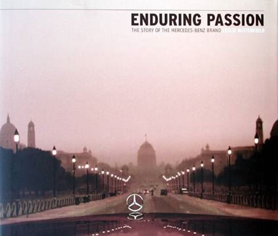 Picture of ENDURING PASSION: THE STORY OF THE MERCEDES BENZ BRAND
