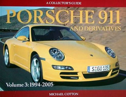 Immagine di PORSCHE 911 AND DERIVATIVES VOL. 3 1994-2005 Ed. brossura/Softbound ed.