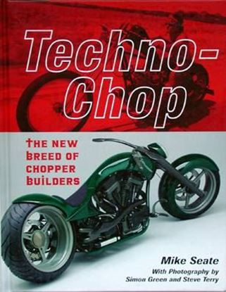 Immagine di TECHNO CHOP THE NEW BREED OF CHOPPER BUILDERS