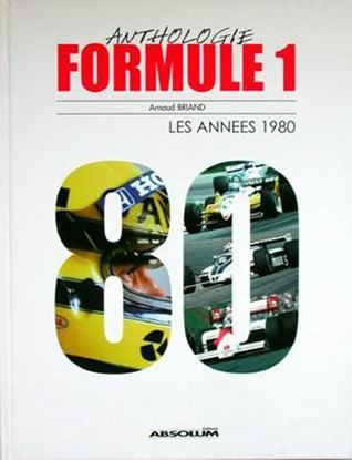 Picture of ANTHOLOGIE FORMULE 1: LES ANNEES 1980
