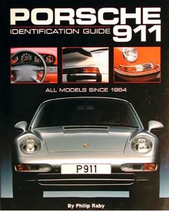 Immagine di PORSCHE 911 IDENTIFICATION GUIDE ALL MODELS SINCE 1964
