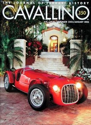 Immagine di CAVALLINO THE JOURNAL OF FERRARI HISTORY N° 150 - DECEMBER 2005/JANUARY 2006