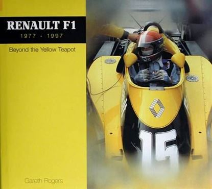 Picture of RENAULT F1 1977-1997: BEYOND YELLOW TEAPOT