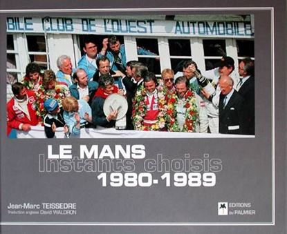 Picture of LE MANS 1980-1989 INSTANTS CHOISIS