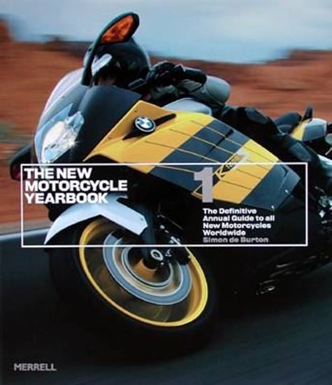 Picture of THE NEW MOTORCYCLE YEARBOOK 1: The definitive annual guide to all new motorcycles worldwide