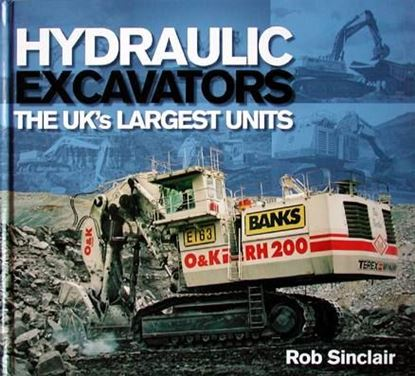 Picture of HYDRAULIC EXCAVATORS THE UK'S LARGEST UNITS