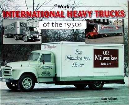 Picture of INTERNATIONAL HEAVY TRUCKS OF THE 1950s