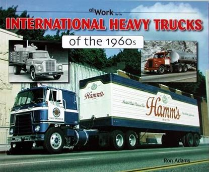 Immagine di INTERNATIONAL HEAVY0 TRUCKS OF THE 1960s