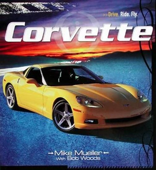 Picture of CORVETTE: DRIVE - RIDE - FLY