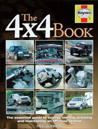Picture of THE 4X4 BOOK: THE ESSENTIAL GUIDE TO BUYING, OWNING, ENJOYING AND MAINTAINING AN OFF-ROAD VEHICLE