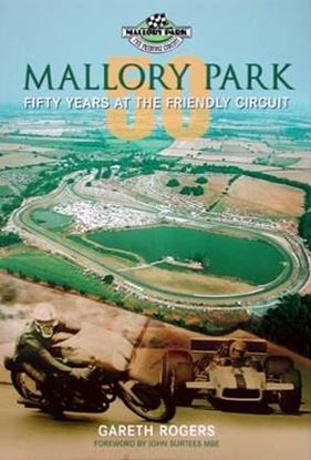 Picture of MALLORY PARK: FIFTY YEARS AT THE FRIENDLY CIRCUIT