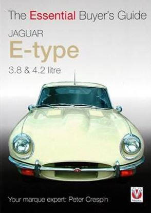 Immagine di JAGUAR E-TYPE 3,8 & 4,2 LITRE THE ESSENTIAL BUYER'S GUIDE