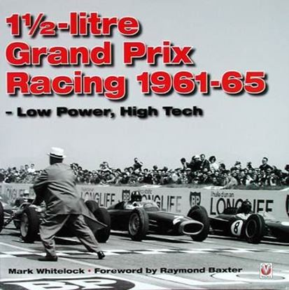 Picture of 1 1/2 LITRE GRAND PRIX RACING 1961-65 LOW POWER, HIGH TECH