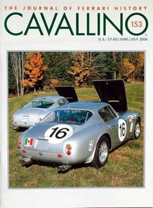 Immagine di CAVALLINO THE JOURNAL OF FERRARI HISTORY N° 153 - JUNE / JULY 2006