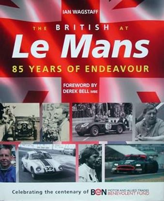 Picture of THE BRITISH AT LE MANS: 85 YEARS OF ENDEAVOUR