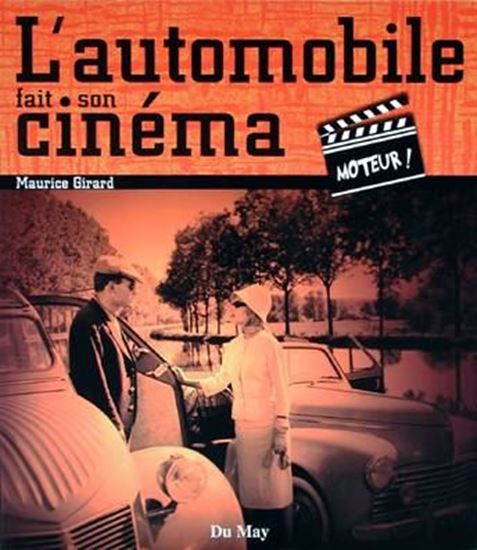 Immagine di L'AUTOMOBILE FAIT SON CINEMA